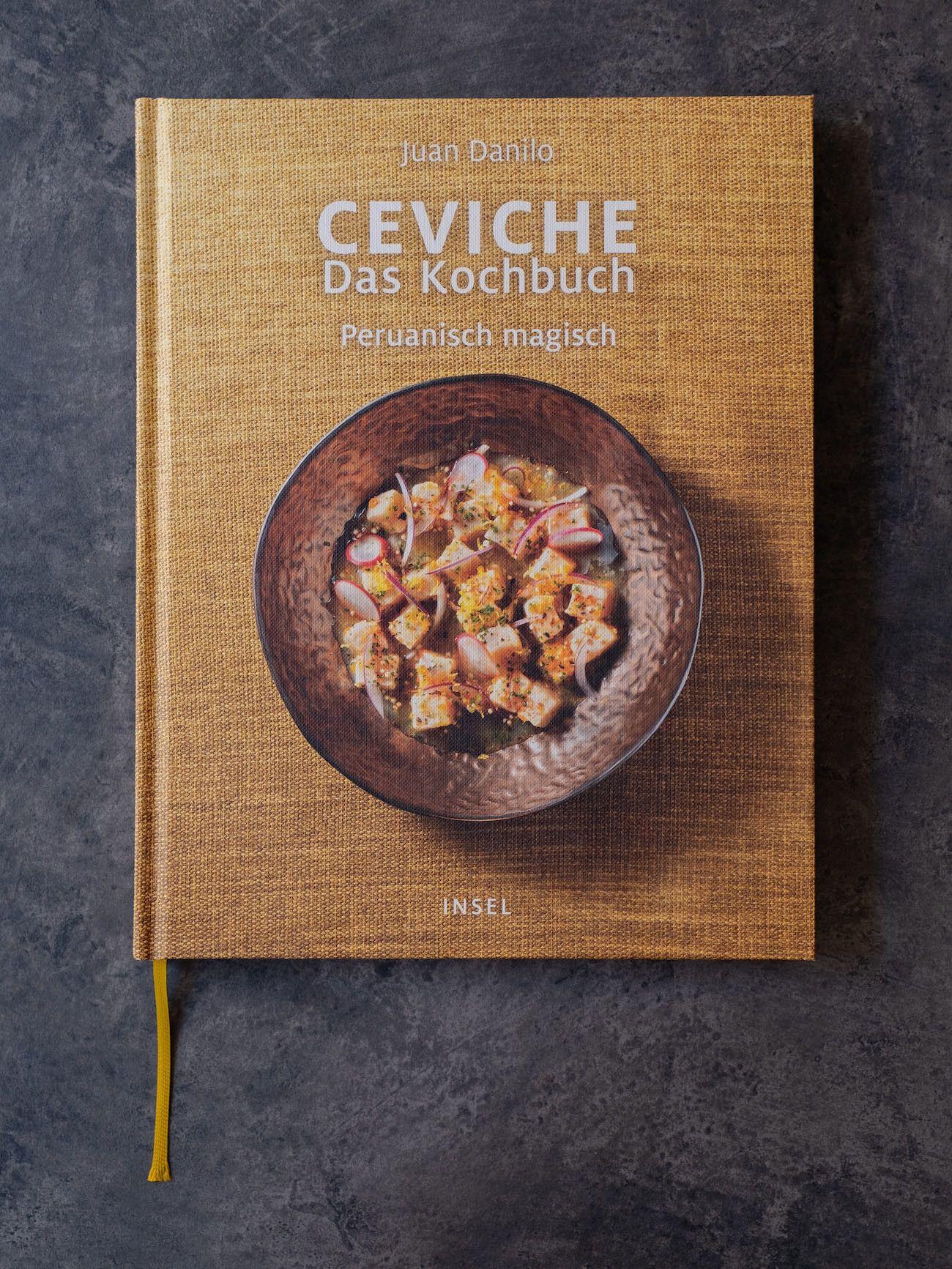 Foodblog, About Fuel, CEVICHE Das Kochbuch, Juan Danilo, Buchcover
