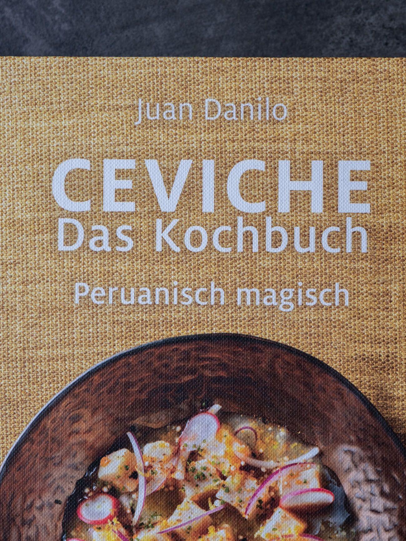 Foodblog, About Fuel, CEVICHE Das Kochbuch, Juan Danilo, Kochbuch, Detail